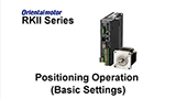 MEXE02 Support Software: RKII Positioning Operation (Basic Settings)