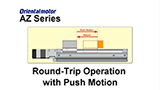 MEXE02 Support Software: AZ Series Round-Trip Operation with Push Motion