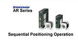MEXE02 Support Software: AR Series Sequential Positioning Operation