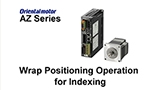 MEXE02 Support Software: AZ Series Wrap Positioning Operation for Indexing